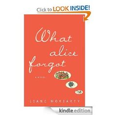 What Alice Forgot by Liane Moriarty ) and Remember Me? by Sophie Kinsella What Alice Forgot by Liane Moriarty was recommend. This Is A Book, I Love Books, Great Books, Books To Read, My Books, Music Books, Book Club Reads, Book Club Books, Book Nerd