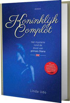 Het Boek - Koninklijk Complot - Het mysterie rond de dood van Diana by Linda Udo