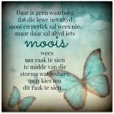 Sien die mooi raak in die lewe. Prayer Verses, Bible Verses Quotes, Inspirational Qoutes, Inspiring Quotes, Motivational, Afrikaanse Quotes, Service Quotes, Christian Quotes, True Quotes
