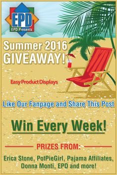 Easy Product Displays has some great news! We have gotten together with some of your favorite affiliate marketing gurus and come up with a fun and exciting summer schedule of giveaways!