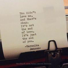 Moving On || Veronika Jensen • Lulu's Secret Desires • #love #quote #quotes…
