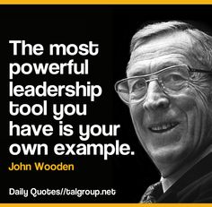 Career Lesson: The most powerful leadership tool you have is your own example #Quote #Leadership #Tech #Business