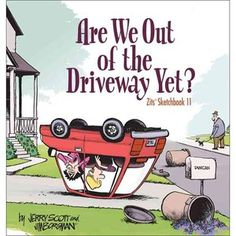 Zits comic book   Are We Out of the Driveway Yet?  Walmart.com