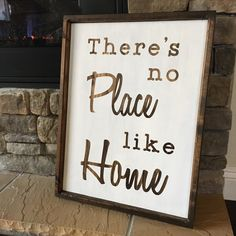 A personal favorite from my Etsy shop https://www.etsy.com/listing/259282304/theres-no-place-like-home-sign