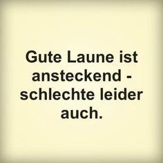 Gute Laune ist ansteckend - schlechte leider auch. | erdbeerlounge.de
