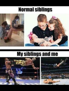 Haha, with 3 older brothers in my house....yep. That's us!!