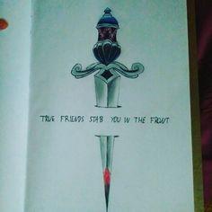 """""""True friends stab you in the front"""" #dagger #tattoodesign #tattoo #mine #bmth #quote #lyrics #design #thatsthespirit #truefriendsstabyouinthefront #truefriends"""