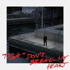 Tiga - Don't Break My Heart [COUNTDNL075] - http://www.electrobuzz.fm/2015/11/03/tiga-dont-break-my-heart-countdnl075/