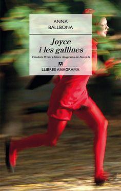 JOYCE I LES GALLINES, Anna Ballbona
