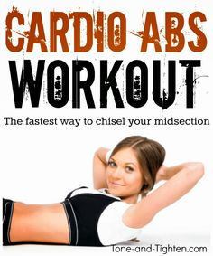 Shrink and shred your midsection with this Cardio Abs Workout! #workout #fitness on Tone-and-Tighten.com