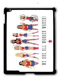 We Are All Wonder Women Ipad Case, Available For Ipad 2, Ipad 3, Ipad 4 , Ipad Mini And Ipad Air
