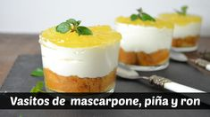 Vasitos de mascarpone, piña y ron. Postre fácil