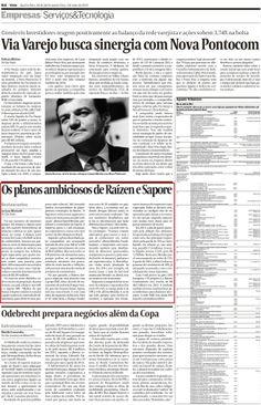 Título: Os planos ambiciosos de Raízen e Sapore. Veículo: jornal Valor Econômico. Data: 30/04/2014. Cliente: Sapore.