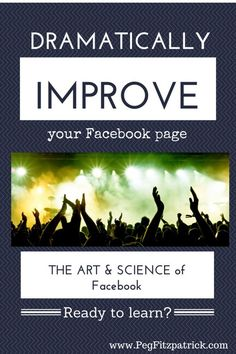 Dramatically Improve your Facebook Page by /pegfitzpatrick/. | Facebook marketing tips |
