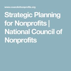 Strategic Planning for Nonprofits | National Council of Nonprofits