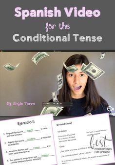 Spanish Video for the Conditional Tense by Angie Torre: Melanie talks about what she would do if she won a million dollars. She uses the conditional tense multiple times in context for repetition and comprehensible input. Also included are the script and activity in which students say what they would do if they won a million dollars, student handout and homework activities