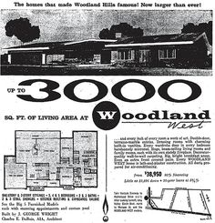 """WOODLAND HILLS: Ad for the new Woodland West housing development, """"Up to square feet of living space at Woodland West"""", Modern Homes, Mid-century Modern, Woodland Hills California, West Home, Interior And Exterior, Interior Design, Vintage House Plans, Bob Hope, San Fernando Valley"""