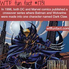 Dark Claw (Wolverine and Batman) -WTF fun facts