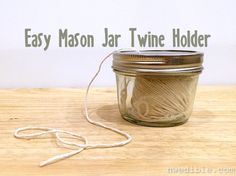Twine holder: yet another use for mason jars...