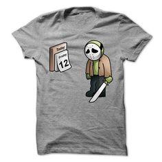 Friday the 13th? Not yet T-Shirt - #sweatshirt skirt #grey sweatshirt. BUY NOW => https://www.sunfrog.com/Movies/Friday-the-13th-Not-yet-T-Shirt.html?68278