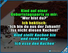 Ich weiß eben wie ich zu Kuchen komme :P #Kuchenliebe #nurSpaß #Humor #reingelegt #Sprüche