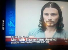 Man with bizarre name