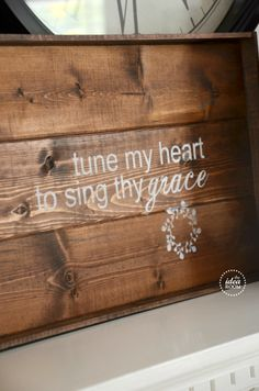 Tune my heart to sing thy grace wood sign #DIY #homedecor