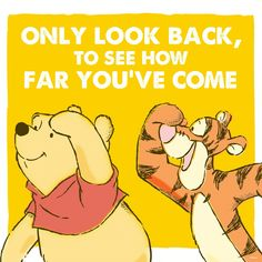 """""""Only look back to see how far you've come!"""" Quote"""