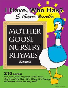 I HAVE, WHO HAS? Mother Goose Nursery Rhymes Bundle of 5 Games — Build fluency and teach nursery rhymes! CC