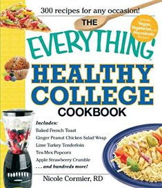 "Read ""The Everything Healthy College Cookbook"" by Nicole Cormier available from Rakuten Kobo. Forget the dining hall. In this cookbook, you'll find 300 great-tasting, good-for-you recipes designed. Healthy Crockpot Recipes, Healthy Cooking, Healthy Eating, Meal Recipes, Easy Cooking, Healthy Foods, Recipies, Dinner Recipes, Turkey Tenderloin"