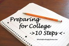Preparing for College - 10 Steps at habitsforahappyhome.com - Words of wisdom from @Kim Ashbaugh