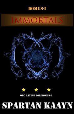 Immortals by Spartan Kaayn https://www.amazon.com/dp/B018Y0PYU8/ref=cm_sw_r_pi_dp_x_MBuFzbFMYVYVV