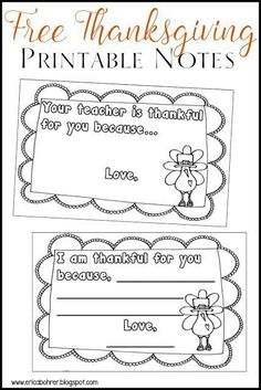 "Thanksgiving printer friendly ""Your Teacher is Thankful for you because..."" free printables."