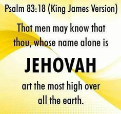 Gods's name is Jehovah...Have you seen what the Divine Name King James Version says about the name Jehovah? It shows that those who removed it from the Bible caused millions of people to have no real relationship with man's Creator, for they thought he was Jesus.