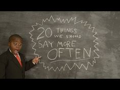 ▶ Kid President's 20 Things We Should Say More Often - YouTube