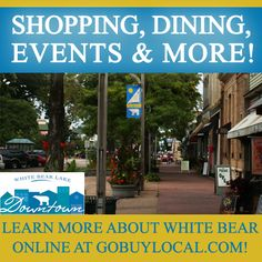 See the great events that are happening in Downtown White Bear!  http://www.gobuylocal.com/offerseo/White_Bear_Lake-MN/Downtown_White_Bear_Lake_Main_Street_Inc./2288/485/