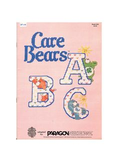 Care Bears ABC Counted Cross Stitch Pattern - Gloria and Pat - Paragon Needlecraft Book 5109