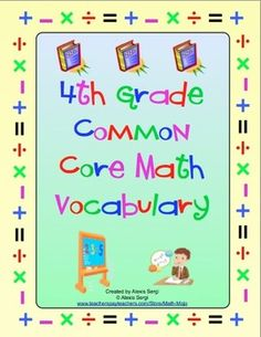4th Grade Common Core Math Vocabulary Word Wall and More - Help your students master the math vocabulary from the Common Core Standards. This 100 page printable packet contains a printable word wall, flash cards, and vocabulary flip booklets! $