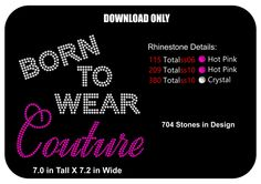 DOWNLOAD ONLY - Born to Wear Couture - Baby - Queen -  Rhinestone Transfer Template-Pattern-Stencil - DIY - Sticky Flock Template - pinned by pin4etsy.com