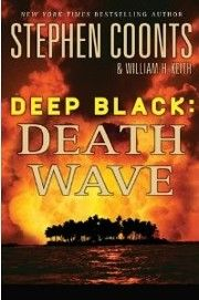 Deep Black: Death Wave by Stephen Coonts