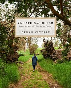 """Baixar ou Ler Online The Path Made Clear Livro Grátis (PDF ePub - Oprah Winfrey, Everyone has a purpose. And, according to Oprah Winfrey, """"Your real job in life is to figure out as soon as possible. Latest Books, New Books, Good Books, Books To Read, Library Books, Open Library, Amazing Books, Online Library, Books Online"""