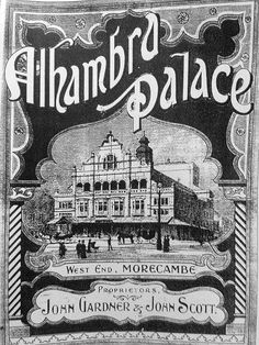 Morecambe Alhambra John Scott, Morecambe, Needful Things, My Memory, Crochet Blanket Patterns, Winter Garden, Old Pictures, Travel Posters, Retro Vintage