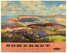 Jack Merriott (1901-1968). Somerset.  1020 x 1270 mm.  Original lithograph in colours, showing a view of Exmoor, Dunkery and Porlock Vale, published by British Railways Western Region, printed by Chromoworks Ltd., London, c.1960. #travel #railway