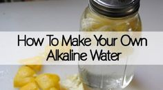 The following recipe for an alkaline water can be of great help as it will help you maintain a healthy environment in case you cannot follow a healthy...