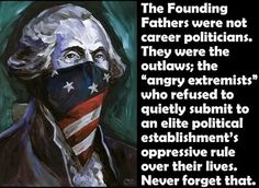 """Three percent of the population fought the Revolutionary War. The rest were content to be subjects. Thomas Jefferson said to William Stephens Smith Paris Nov. """"The tree of liberty must be refreshed from time to time with the blood of patriots Out Of Touch, Dont Tread On Me, God Bless America, Founding Fathers, Our Lady, Politicians, We The People, Dumb People, American History"""