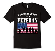 Amazon.com: Men's Proud Husband of a Veteran USA Tshirt: Clothing United States of America Army Navy Air Force Marines American Tee War Vet Active Duty Spouse Love Support Quote Shirt VETERAN'S DAY