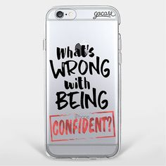 Custom Being Confident Phone Case