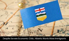 Despite Severe Economic Crisis, Alberta Wants More #Immigrants. Read more... https://goo.gl/OPWVuT #morevisas #canadaimmigration