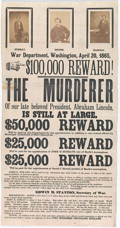 *UNKNOWN AMERICAN ~ Broadside for the Capture of John Wilkes Booth, John Surratt, and David Herold]' April 20, 1865