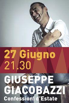 "Giuseppe Giacobazzi ""Confessioni d'Estate"" Sab 27 Giu 2015 h 21:30 Comune di Este"